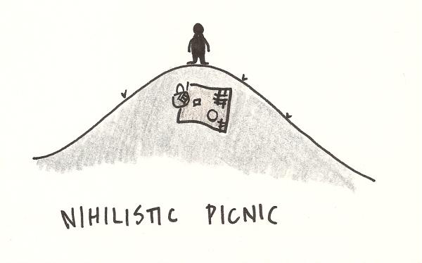 Nihilistic Picnic